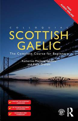 Colloquial Scottish Gaelic: The Complete Course for Beginners (Paperback)
