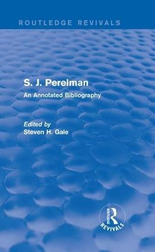 S. J. Perelman: An Annotated Bibliography (Hardback)