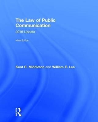 The Law of Public Communication: 2017 Update (Hardback)