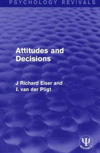 Attitudes and Decisions (Paperback)