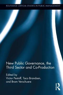 New Public Governance, the Third Sector, and Co-Production (Paperback)