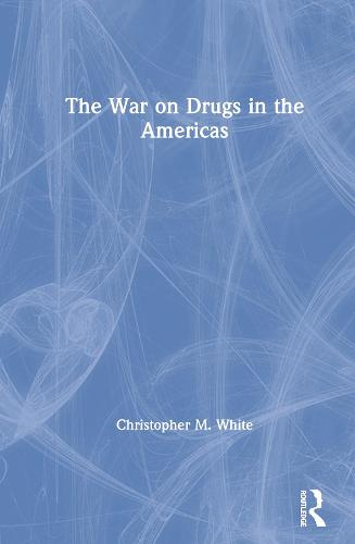 The War on Drugs in the Americas (Paperback)