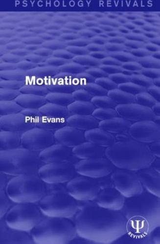 Motivation - Psychology Revivals (Hardback)