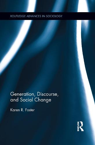 Generation, Discourse, and Social Change (Paperback)