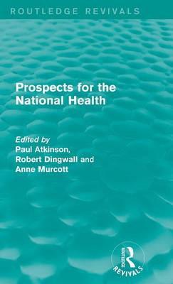 Prospects for the National Health - Routledge Revivals (Hardback)