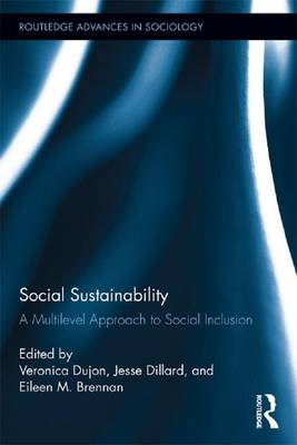 Social Sustainability: A Multilevel Approach to Social Inclusion (Paperback)