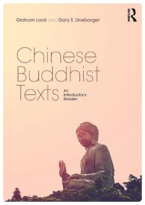 Chinese Buddhist Texts: An Introductory Reader (Paperback)