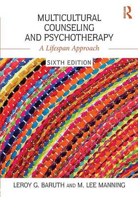 Multicultural Counseling and Psychotherapy: A Lifespan Approach (Paperback)