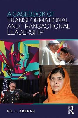 A Casebook of Transformational and Transactional Leadership (Paperback)