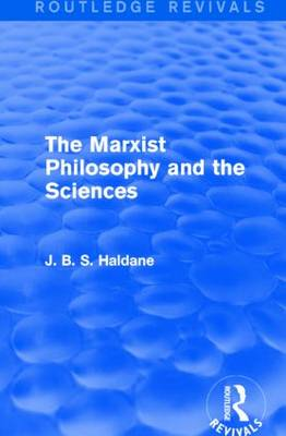 The Marxist Philosophy and the Sciences - Routledge Revivals (Hardback)