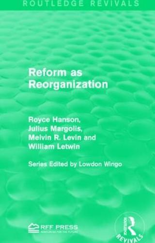 Reform as Reorganization (Paperback)