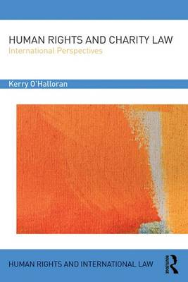 Human Rights and Charity Law: International Perspectives - Human Rights and International Law (Hardback)