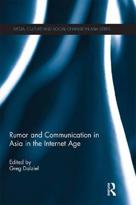 Rumor and Communication in Asia in the Internet Age (Paperback)