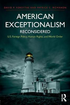 American Exceptionalism Reconsidered: U.S. Foreign Policy, Human Rights, and World Order (Paperback)