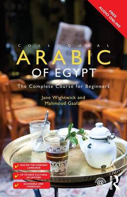 Colloquial Arabic of Egypt: The Complete Course for Beginners (Paperback)