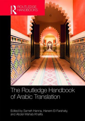 Routledge Handbook of Arabic Translation (Hardback)