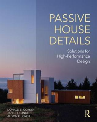 Passive House Details: Solutions for High-Performance Design (Paperback)
