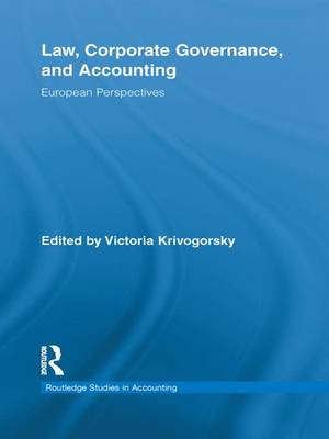 Law, Corporate Governance and Accounting: European Perspectives - Routledge Studies in Accounting (Paperback)