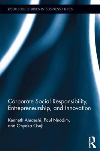 Corporate Social Responsibility, Entrepreneurship, and Innovation (Paperback)