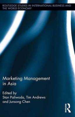 Marketing Management in Asia. - Routledge Studies in International Business and the World Economy (Paperback)