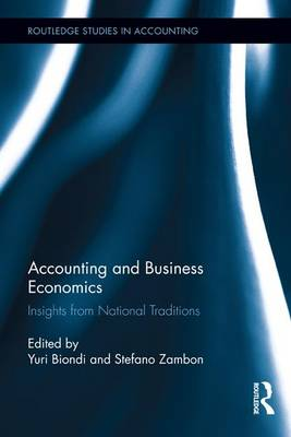 Accounting and Business Economics: Insights from National Traditions - Routledge Studies in Accounting (Paperback)