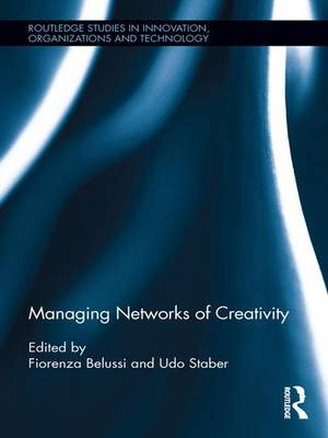 Managing Networks of Creativity (Paperback)
