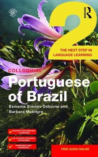 Colloquial Portuguese of Brazil 2 (Paperback)