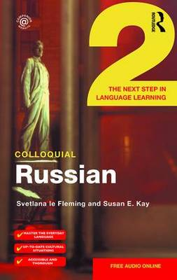 Colloquial Russian 2: The Next Step in Language Learning (Paperback)