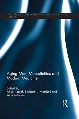 Aging Men, Masculinities and Modern Medicine (Paperback)