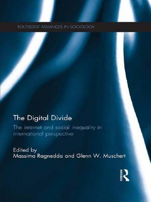 The Digital Divide: The Internet and Social Inequality in International Perspective (Paperback)