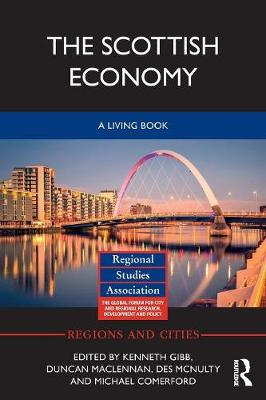 The Scottish Economy: A Living Book - Regions and Cities (Paperback)