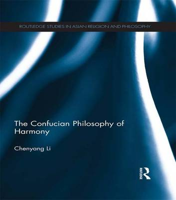 The Confucian Philosophy of Harmony (Paperback)