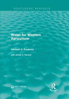 Water for Western Agriculture - Routledge Revivals (Hardback)