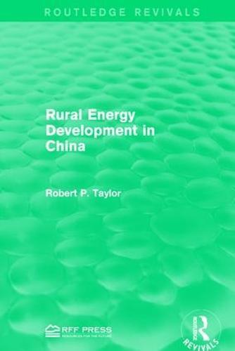 Rural Energy Development in China - Routledge Revivals (Hardback)