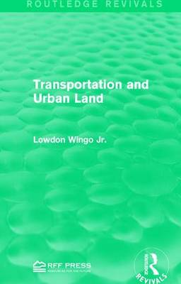 Transportation and Urban Land (Paperback)