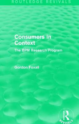 Consumers in Context: The BPM Research Program (Paperback)