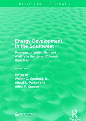 Energy Development in the Southwest: Problems of Water, Fish and Wildlife in the Upper Colorado River Basin (Paperback)