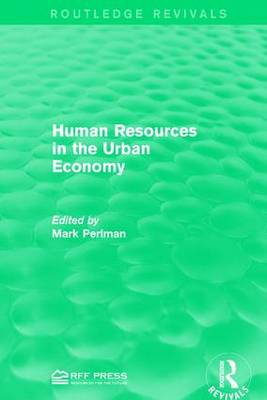 Human Resources in the Urban Economy (Paperback)
