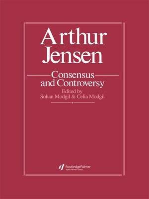 Arthur Jensen: Consensus And Controversy (Paperback)