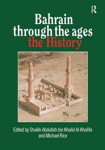 Bahrain Through The Ages (Paperback)