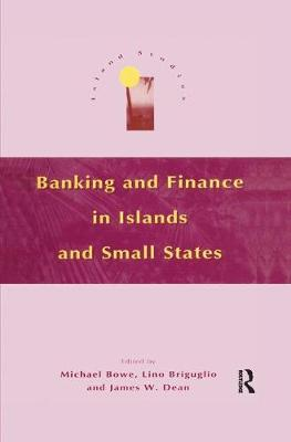 Banking and Finance in Islands and Small States (Paperback)