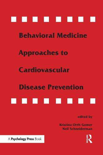 Behavioral Medicine Approaches to Cardiovascular Disease Prevention (Paperback)