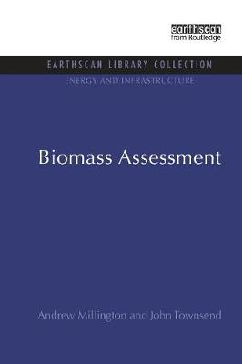 Biomass Assessment - Energy and Infrastructure Set (Paperback)