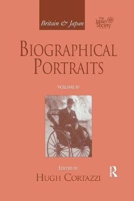 Britain and Japan: Biographical Portraits, Vol. IV (Paperback)