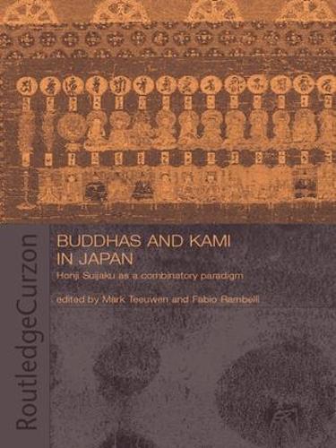 Buddhas and Kami in Japan: Honji Suijaku as a Combinatory Paradigm (Paperback)