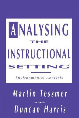 Analysing the Instructional Setting: A Guide for Course Designers (Paperback)