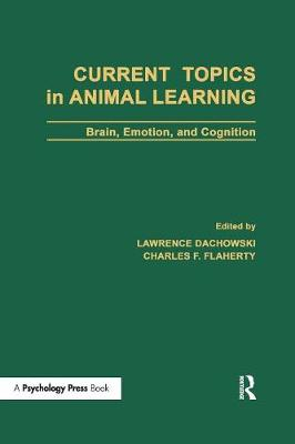 Current Topics in Animal Learning: Brain, Emotion, and Cognition (Paperback)
