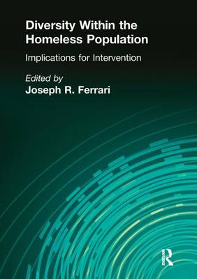 Diversity Within the Homeless Population: Implications for Intervention (Paperback)