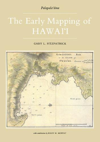 Early Mapping Of Hawaii (Paperback)