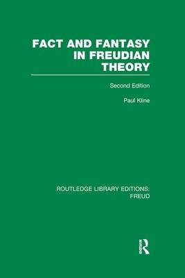 Fact and Fantasy in Freudian Theory - Routledge Library Editions: Freud (Paperback)